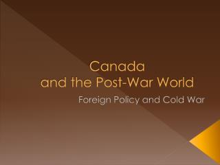 Canada  and the Post-War World