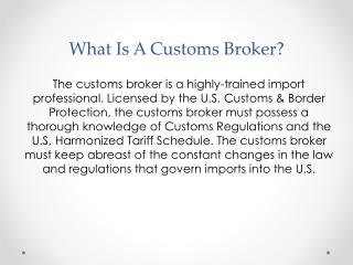 What Is A Customs Broker?