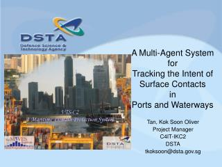 A Multi-Agent System  for  Tracking the Intent of Surface Contacts  in  Ports and Waterways