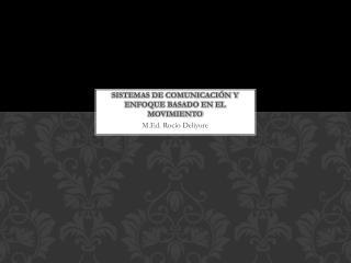 Sistemas de comunicación y Enfoque basado en el movimiento