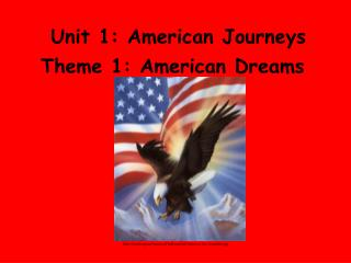 Unit 1: American Journeys