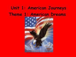 Unit 1: American Journeys
