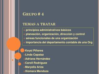 Grupo # 4 temas a tratar