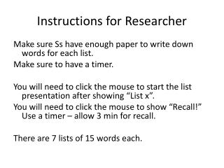 Instructions for Researcher