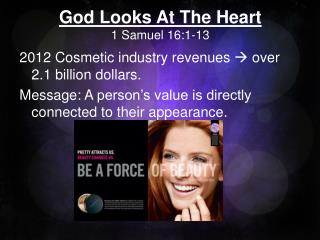 God Looks At The Heart 1 Samuel 16:1-13