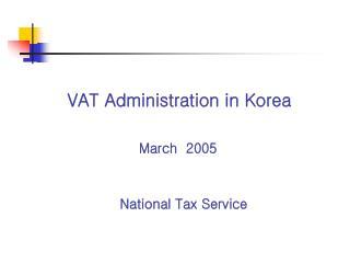 VAT Administration in Korea