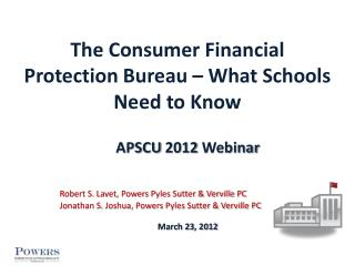 The Consumer Financial Protection Bureau – What Schools Need to Know