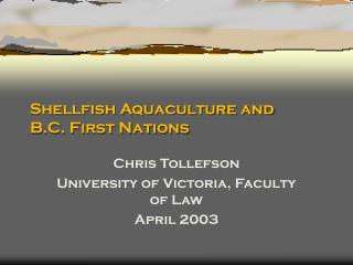 Shellfish Aquaculture and  B.C. First Nations