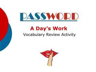 A Day�s Work  Vocabulary Review Activity