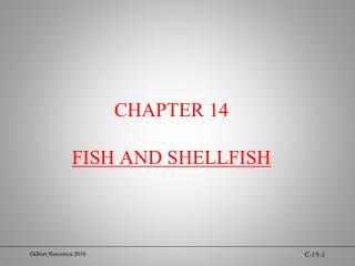 CHAPTER 14 FISH AND SHELLFISH
