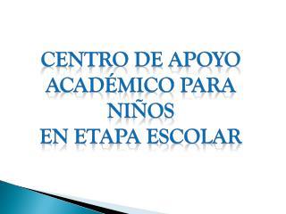 Centro de apoyo académico para niños En etapa escolar
