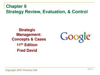 Chapter 9 Strategy Review, Evaluation,  Control