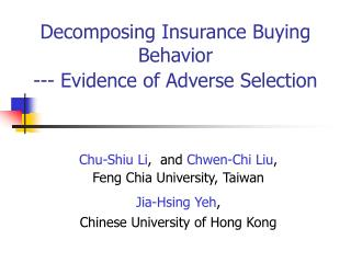 Decomposing Insurance Buying Behavior  --- Evidence of Adverse Selection
