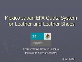 Mexico-Japan EPA Quota System for Leather and Leather Shoes