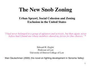The New Snob Zoning