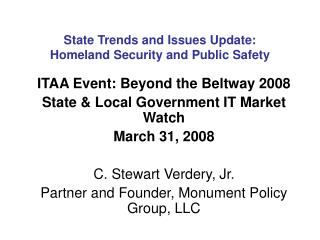 State Trends and Issues Update:  Homeland Security and Public Safety