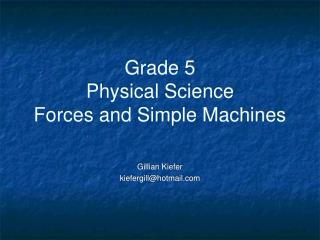 Grade 5 Physical Science Forces and Simple Machines