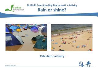Nuffield Free-Standing Mathematics Activity Rain or shine?