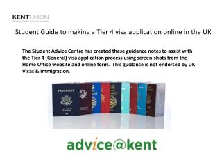 Student Guide to making a Tier 4 visa application online in the UK