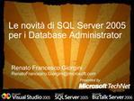 Le novit  di SQL Server 2005 per i Database Administrator