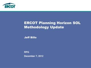 ERCOT Planning Horizon SOL Methodology Update