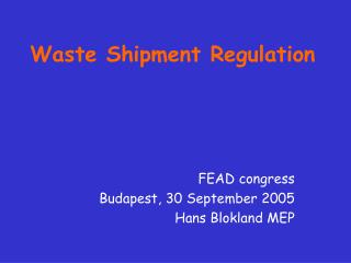 Waste Shipment Regulation