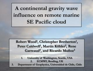 A continental gravity wave influence on remote marine SE Pacific cloud