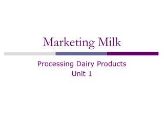 Marketing Milk