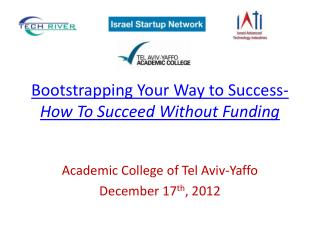 Bootstrapping Your Way to Success-  How To Succeed Without Funding