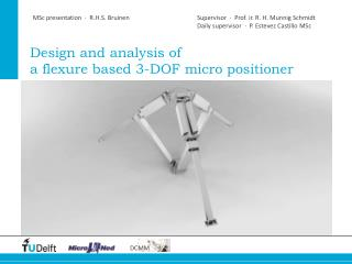 Design and analysis of a  flexure based 3-DOF micro  positioner