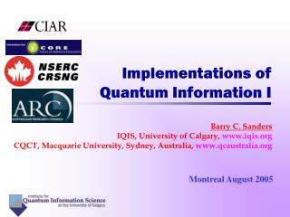 Implementations of Quantum Information I