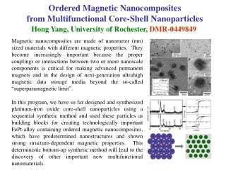 Ordered Magnetic Nanocomposites  from Multifunctional Core-Shell Nanoparticles