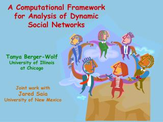 A Computational Framework for Analysis of Dynamic Social Networks