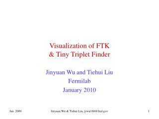 Visualization of FTK & Tiny Triplet Finder