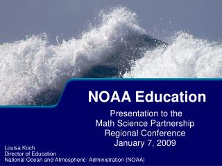 Presentation to the  Math Science Partnership  Regional Conference January 7, 2009