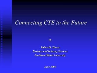 Connecting CTE to the Future