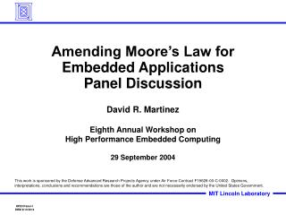 Amending Moore's Law for Embedded Applications Panel Discussion