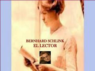 BERNHARD SCHLINK EL LECTOR