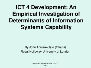 ICT 4 Development: An Empirical Investigation of Determinants of Information Systems Capability