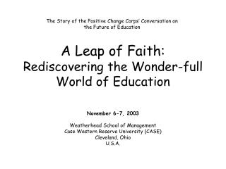 The Story of the Positive Change Corps' Conversation on the Future of Education