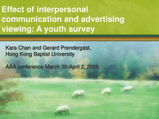 Effect of interpersonal communication and advertising viewing: A youth survey