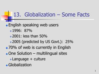 13.  Globalization � Some Facts