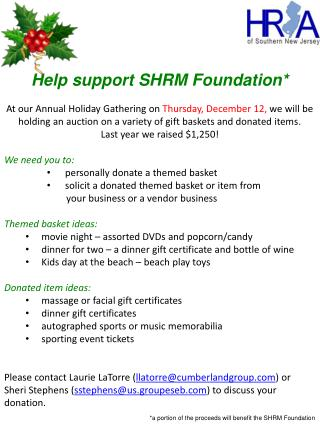 Help support SHRM  Foundation*