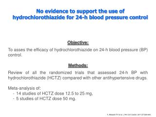 Objective: To asses the efficacy of hydrochlorothiazide on 24-h blood pressure (BP) control.