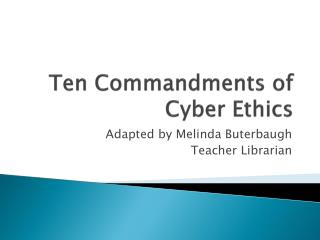 Ten Commandments of Cyber Ethics