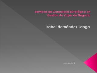 Servicios de Consultoría Estratégica  en  Gestión  de Viajes de  Negocio