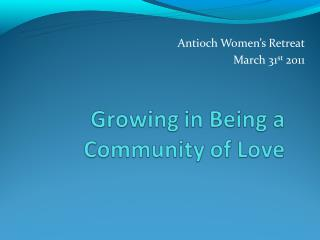 Antioch Women's Retreat March 31 st  2011