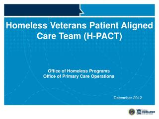 Homeless Veterans Patient Aligned Care Team (H-PACT)