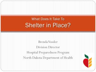 What Does It Take To Shelter in Place?