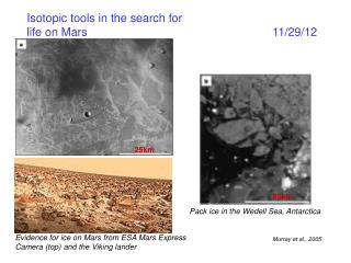 Isotopic tools in the search for  life on Mars  11/29/12